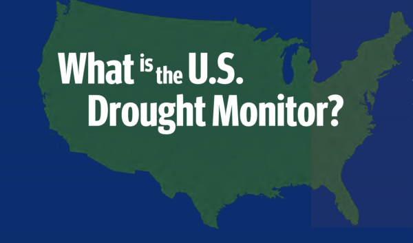 "US map with text ""What is the U.S. Drought Monitor?"""