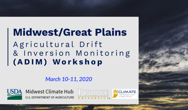 Agricultural Drift & Inversion Monitoring (ADIM) Workshop
